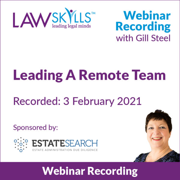 Leading A Remote Team - Legal Webinar from Gill Steel