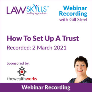 How To Set Up A Trust - Legal Webinar from Gill Steel