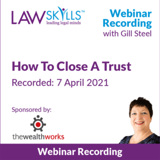 Closing A Trust - Legal Webinar from Gill Steel