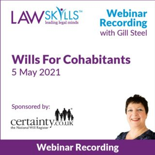 Wills For Cohabitants - Legal Webinar Recording from Gill Steel